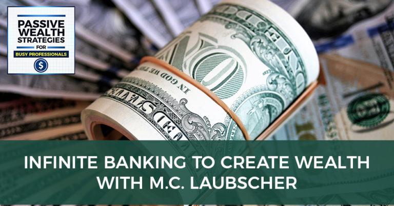 MC Laubscher infinite banking podcast