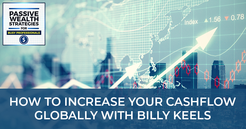 Billy Keels Podcast Global Real Estate investing title card