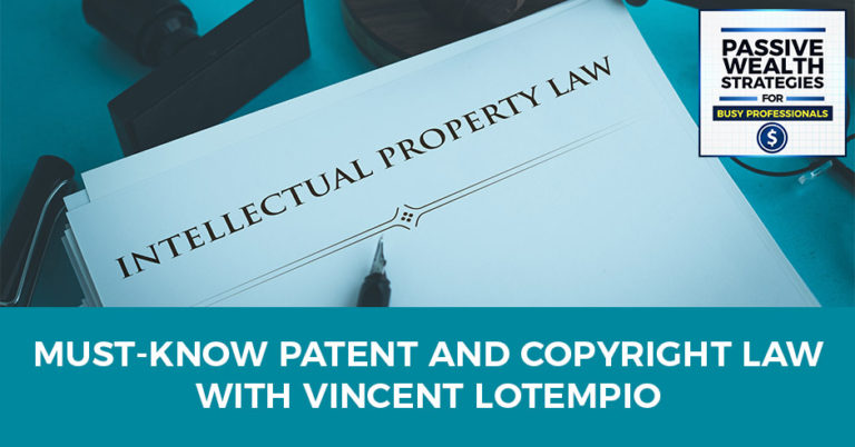 Vincent Lotempio Patent Copyright Law Podcast
