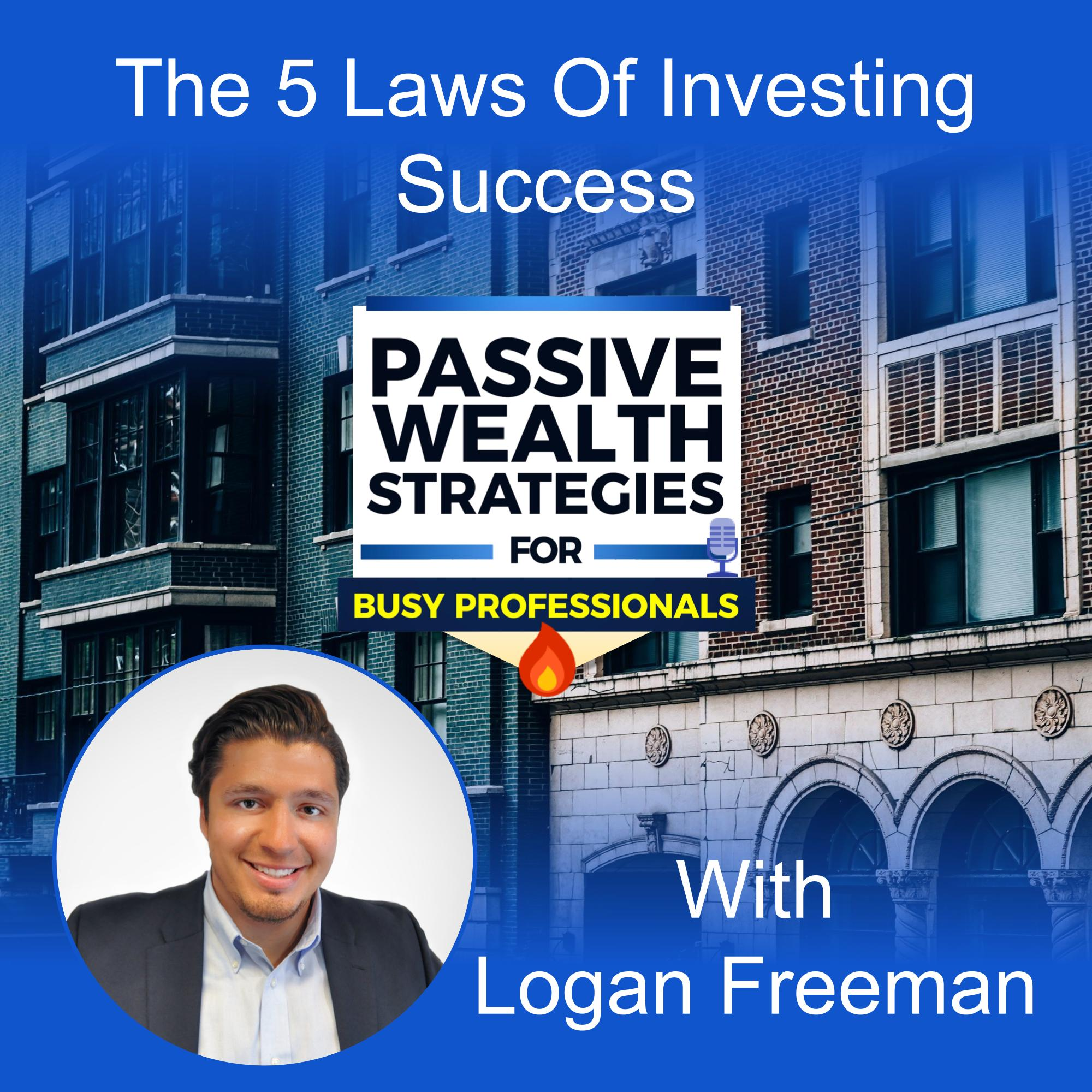 Logan Freeman Live Free Investments the 5 Laws of Investing Success