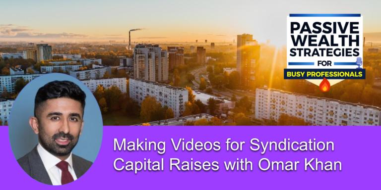 Omar Khan Boardwalk Wealth Raising Capital Videos