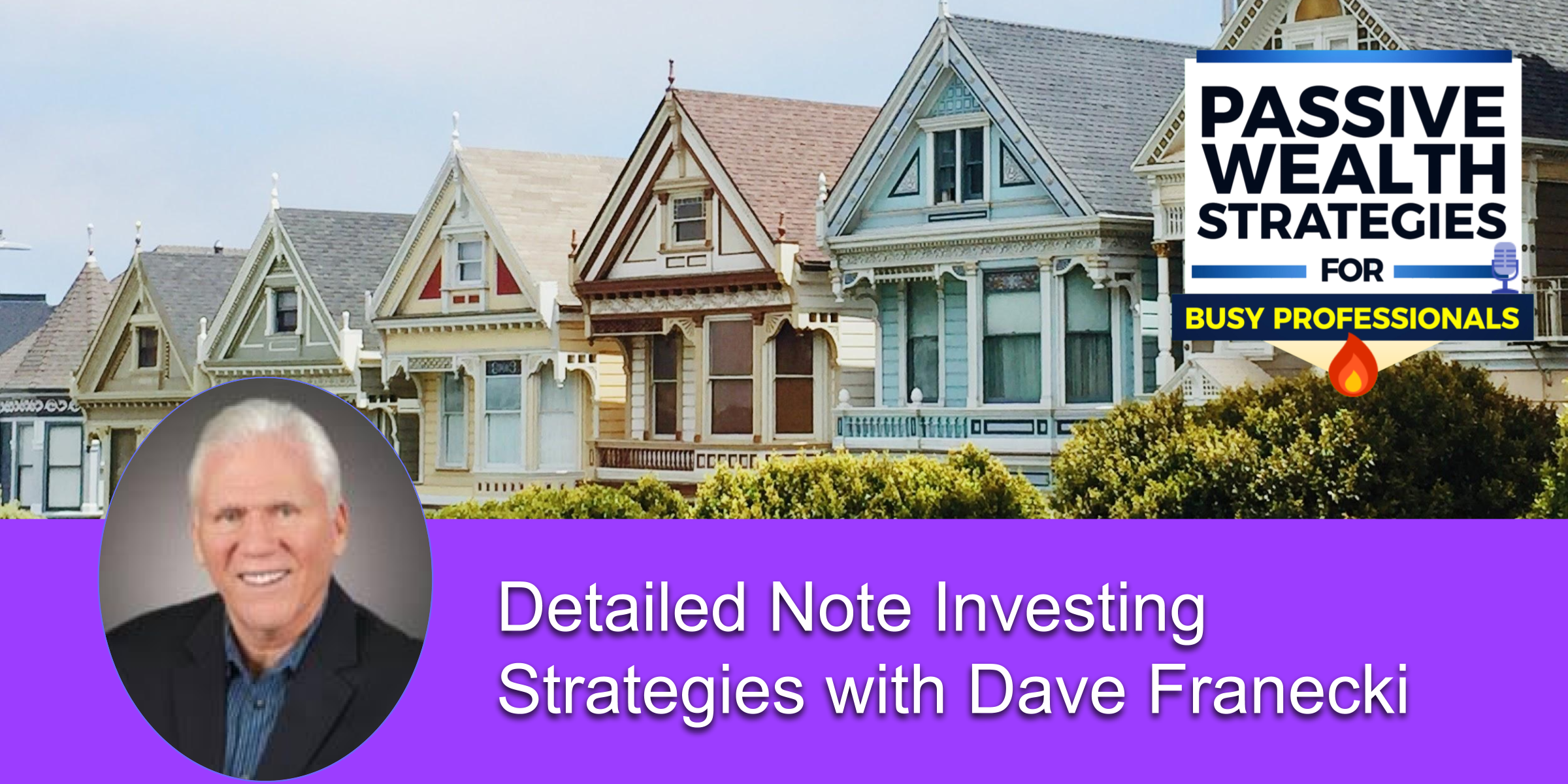 Detailed Note Investing Strategies with Dave Franecki
