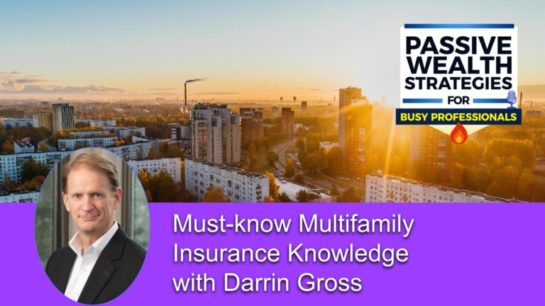 Must know Multifamily Insurance Knowledge with Darrin Gross