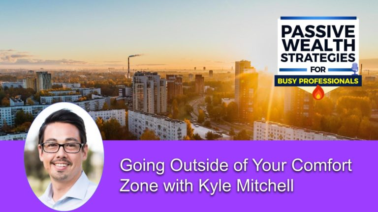 157 Going Outside of Your Comfort Zone with Kyle Mitchell