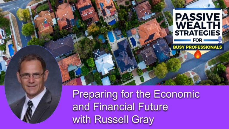 158 Preparing for the Economic and Financial Future with Russell Gray
