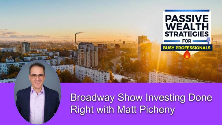 160 Broadway Show Investing Done Right with Matt Picheny