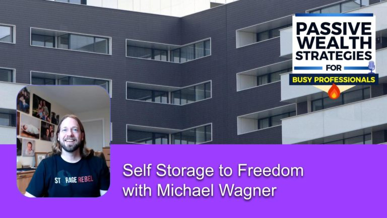 196 Self Storage to Freedom with Michael Wagner
