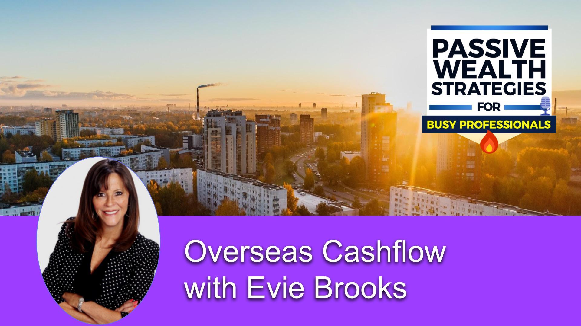 223 Overseas Cashflow with Evie Brooks