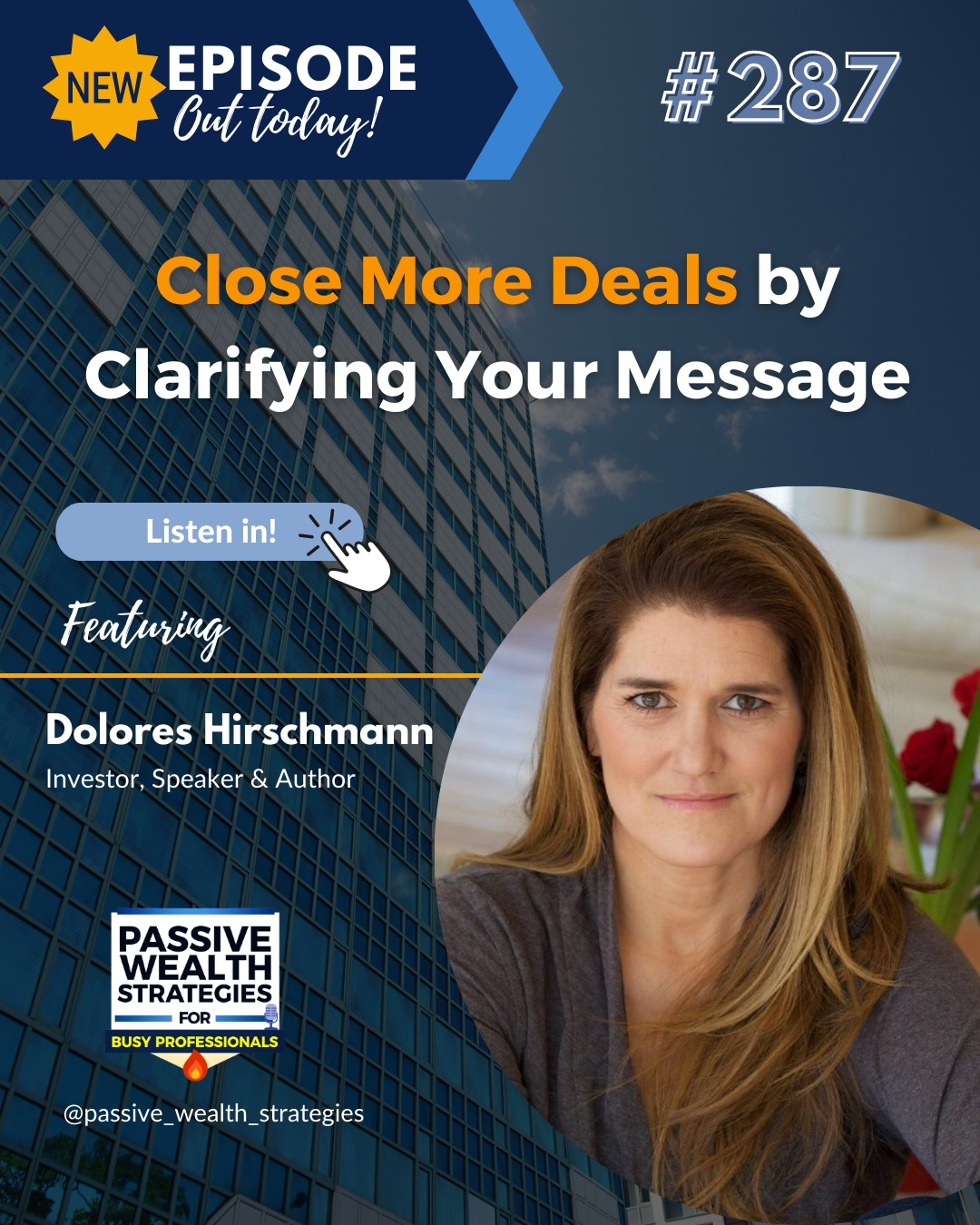 Close More Deals by Clarifying Your Message with Dolores Hirschmann