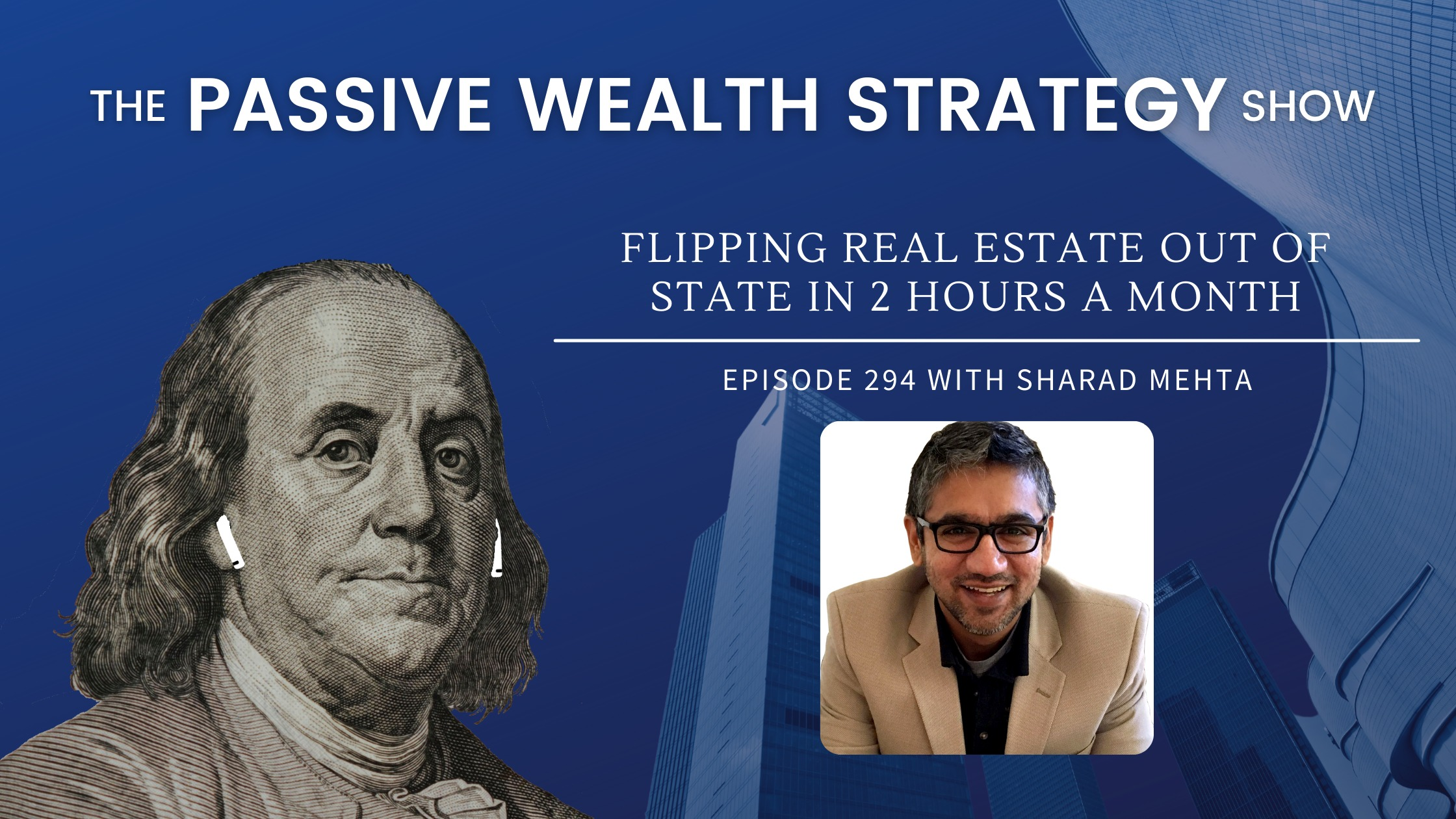 Flipping Real Estate Out of State in 2 Hours a Month with Sharad Mehta